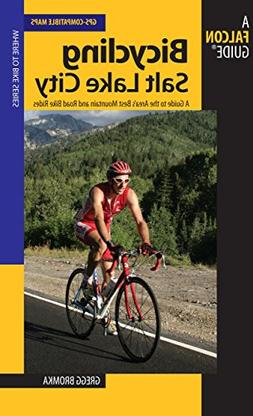 Bicycling Salt Lake City: A Guide To The Area's Best Mountai