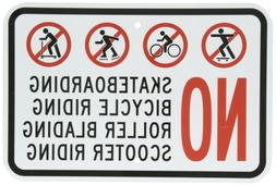 """No Skateboarding, Bicycle, Scooter, Rollerblading"" Sign By"