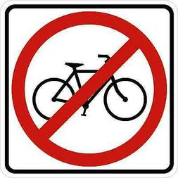 NO BICYCLE SIGN Vinyl Decal / Sticker ** 5 Sizes **
