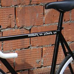"""no brakes no problem"" fixed gear fixie single speed bicycle"