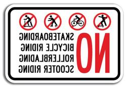 No Skateboarding No Bicycle Riding No Rollerblading No Scoot