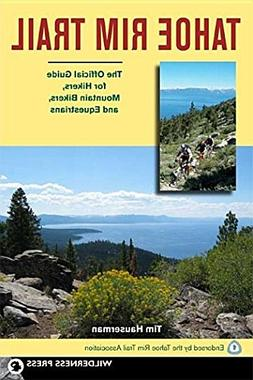 The Tahoe Rim Trail: The Official Guide for Hikers, Mountain